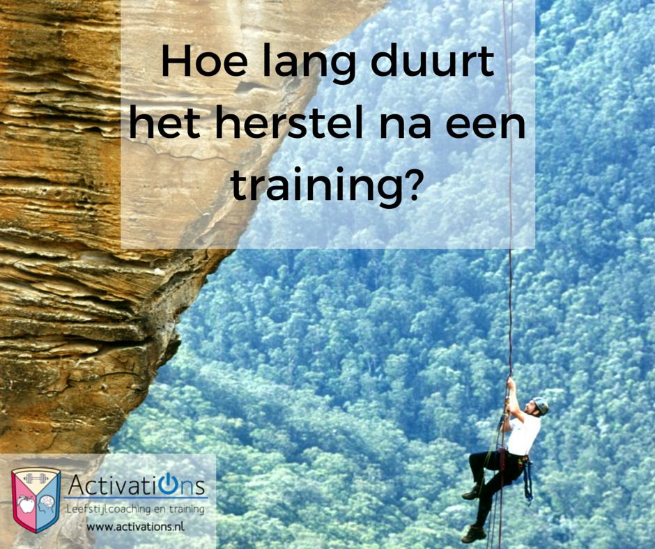 Hoe lang duurt het herstel na een training activations - Hoe het ontwerpen van een levende ...