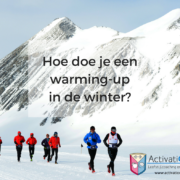 Hoe doe je een warming up in de winter?