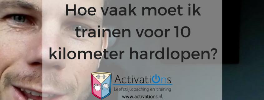 hoe-vaak-moet-ik-trainen-voor-10-kilometer-hardlopen